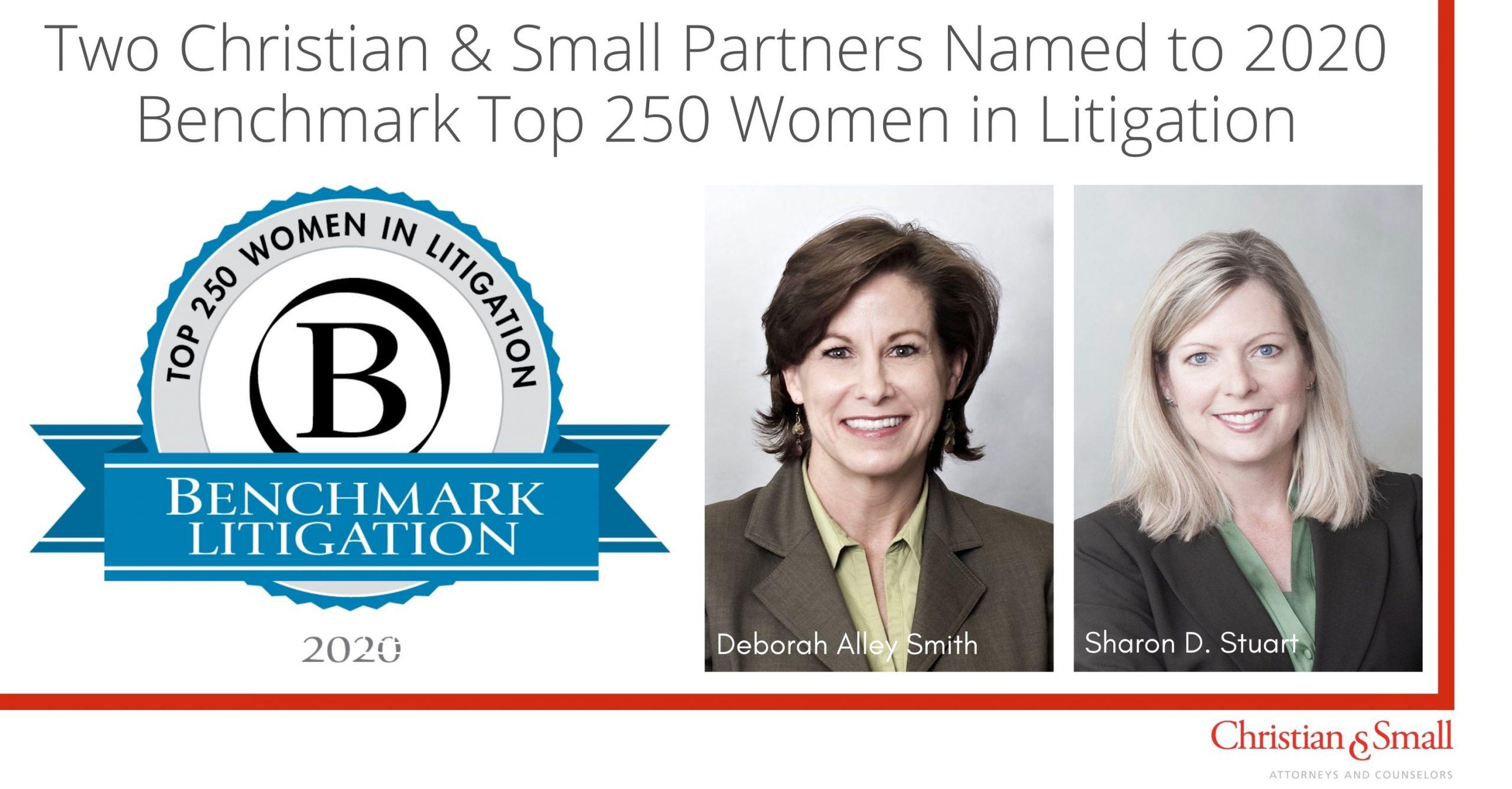 Sharon D. Stuart and Deborah Alley Smith Named to 2020 Benchmark Litigation's Top 250 Women in Litigation