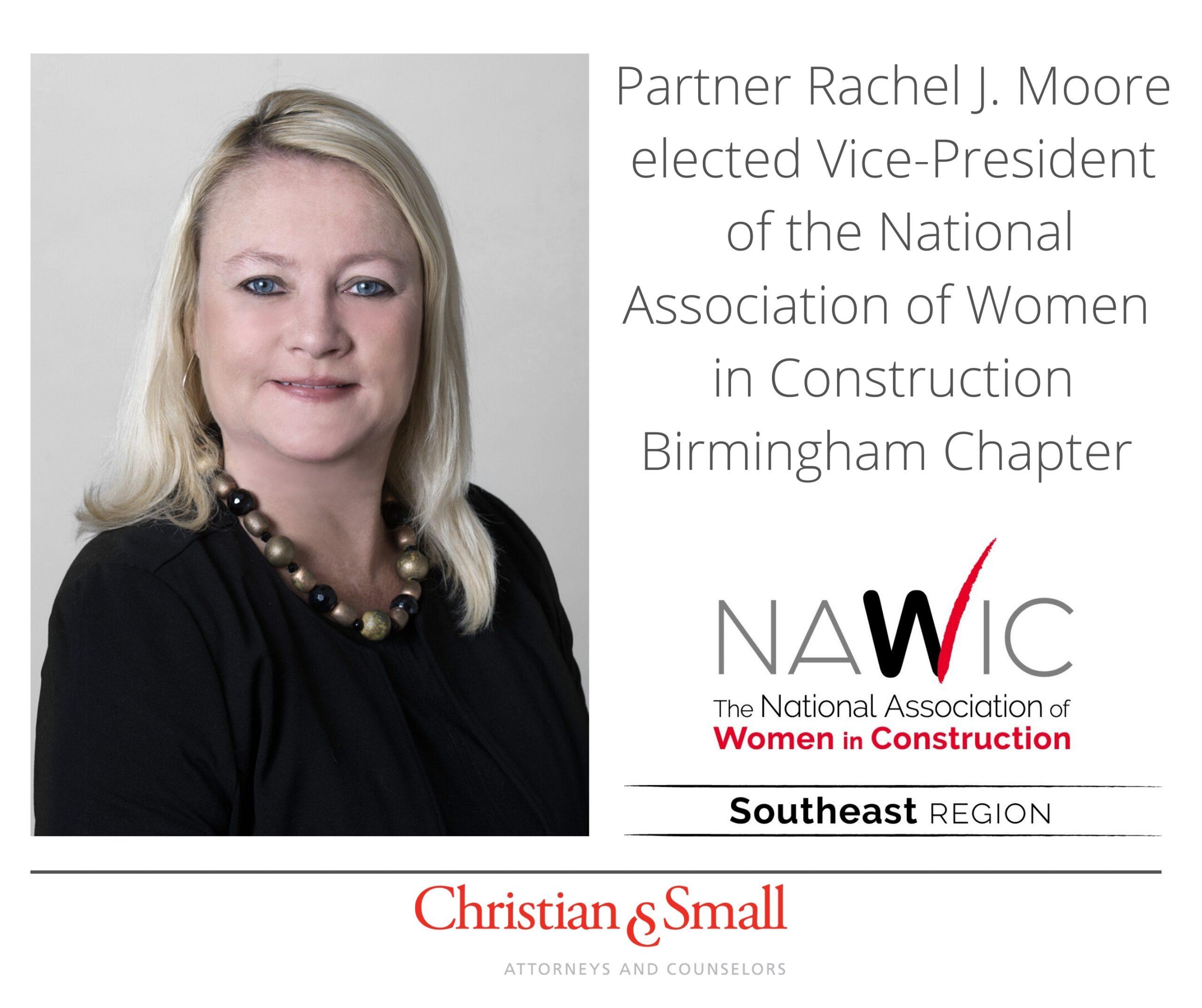 Christian & Small Partner Rachel J. Moore Elected Vice-President of Greater Birmingham NAWIC Chapter